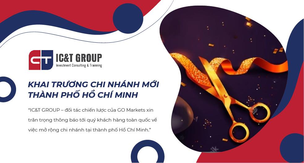 IC&T GROUP CHÍNH THỨC KHAI TRƯƠNG CHI NHÁNH TẠI THÀNH PHỐ HỒ CHÍ MINH